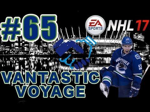 """NHL 17: Vancouver Canucks Franchise Mode #65 """"TRADE DEADLINE DEALS"""""""