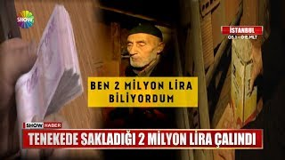 Tenekede sakladığı 2 Milyon Lira çalındı
