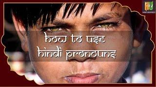 How To Use Hindi Pronouns