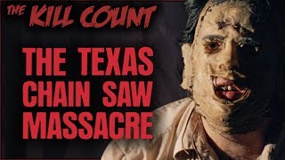 The Texas Chain Saw Massacre (1974) KILL COUNT