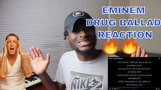 DRUG BALLAD - EMINEM   SOMETHING KEEPS PULLING HIM BACK!!   REACTION