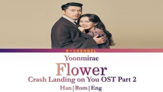 Gambar cover Flower - Yoon Mi Rae 윤미래 | Crash Landing on You 사랑의 불시착 OST Part 2 | Lyrics 가사 | Han/Rom/Eng