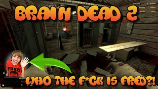 BrainBread 2- Fred who? (first look)(gameplay)
