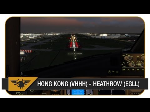 [Prepar3D] | PMDG 777-300ER | British Airways | BAW28 | Hong Kong (VHHH) - Heathrow (EGLL)