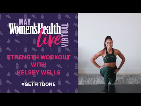45 Minute At-Home Full-Body Strength Workout with Kelsey Wells | Women's Health Live Virtual