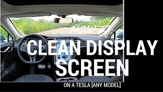 How To: Properly Clean Display Screen On A Tesla [ANY MODEL]