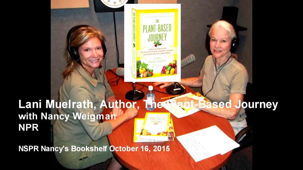Lani Muelrath Author Of The Plant Based Journey On NPR From Car Talk To