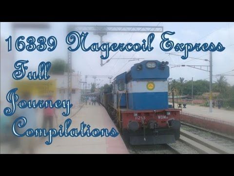 16339 Nagercoil Express Full Journey Compilation - Part 1