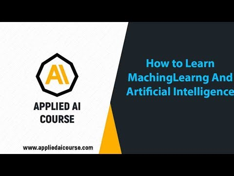 How to learn Machine Learning and Artificial intelligence