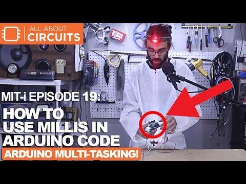 MIT-i Episode 19: Arduino Millis Lesson