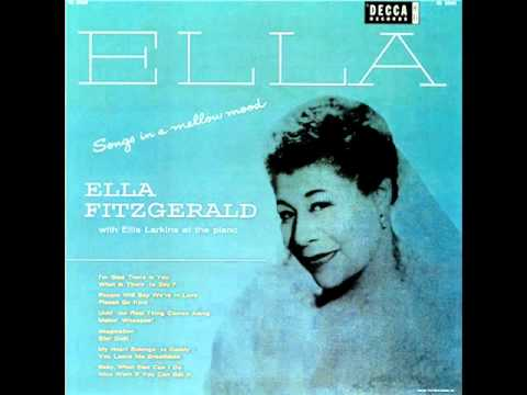Ella Fitzgerald & Ellis Larkins - What Is There to Say?