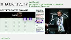 Asad Qureshi - Using Open Source Intelligence to Investigate CryptoCurrency Cybercrime