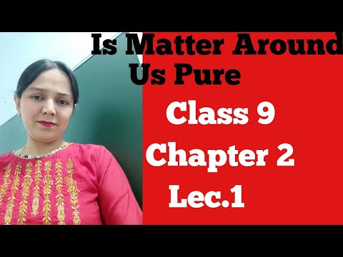 #Class 9#Chemistry#Is matter around us pure#Ora Academy##