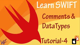Comment and Integer Datatype in Swift  - Tutorial 4