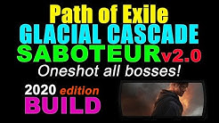 GLACIAL CASCADE MINES Saboteur v2.0 (2019 Edition) Path of Exile Build. OneShot all bosses!