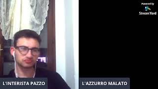Seratona in live con voi... parliamo di tutto. con AZZURRO MALATO