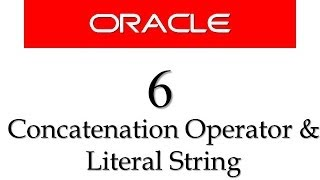 Oracle Database11g tutorials 6 | | How to use Concatenation operator, character String