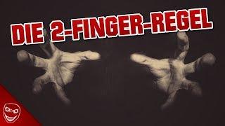 Die gruselige 2 Finger Regel! - Führe sie nie durch!