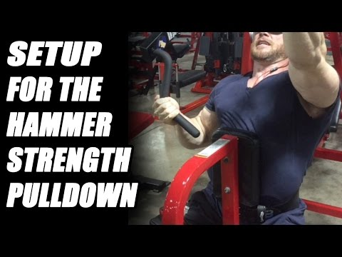 Setup for the Hammer Strength Pulldown for a Massive Back