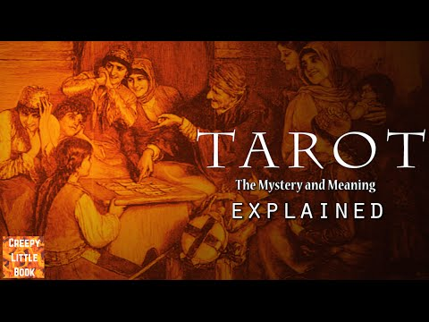 Tarot - the Mystery and Meaning Explained