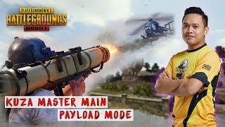 KUZA MASTER IN PAYLOAD MODE? | PUBG MOBILE