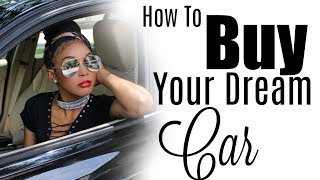 How to BUY a Car - EVERYTHING you need to know !!! (TIPS) | Brittany Daniel