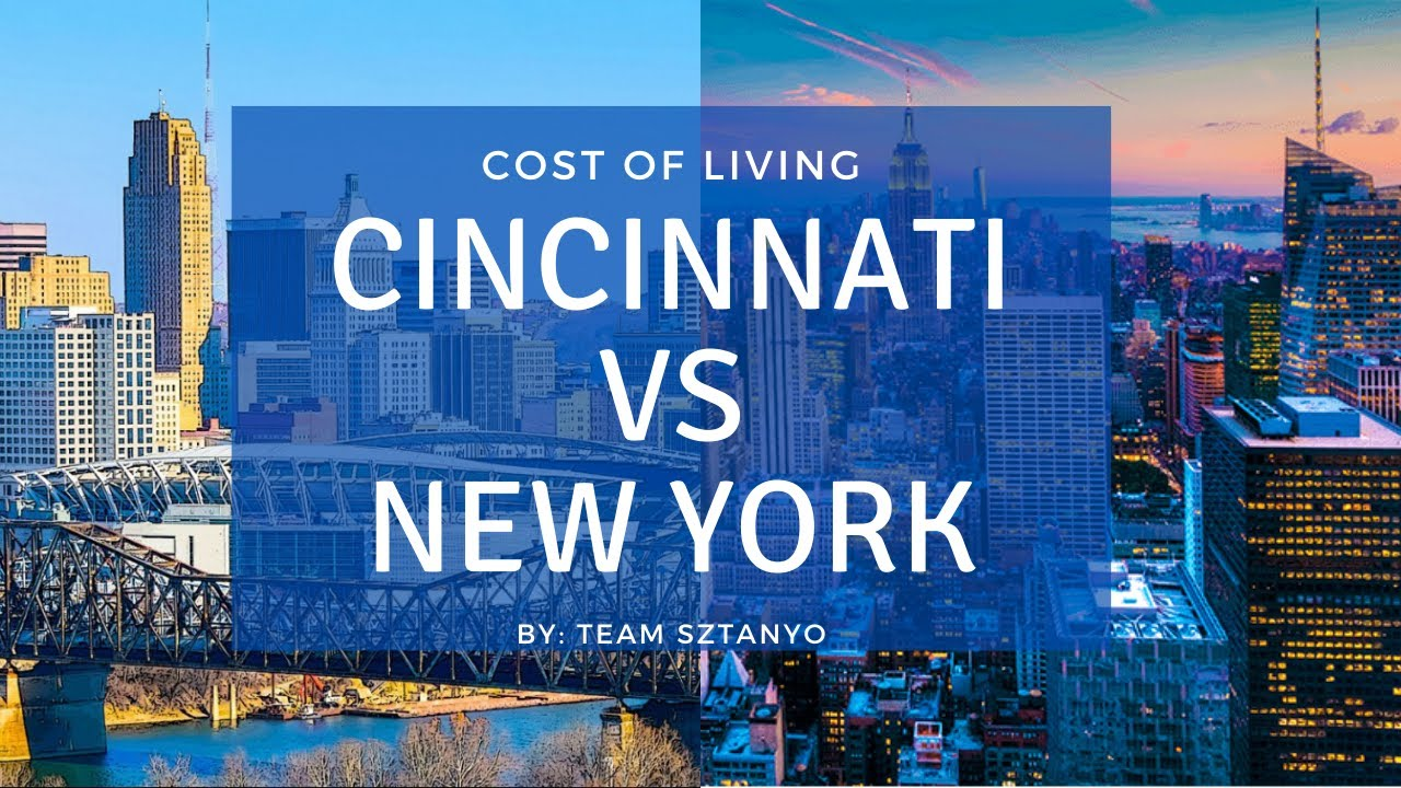 Cost of Living: CINCINNATI vs NEW YORK - How MUCH $$$ can You Save???