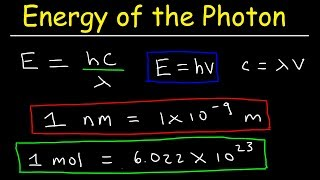 How To Calculate The Energy of a Photon Given Frequency & Wavelength in nm   Chemistry