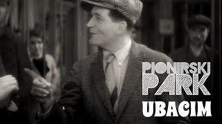 PIONIRSKI PARK - UBACIM [OFFICIAL VIDEO]