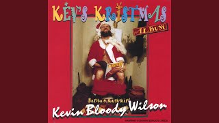 Watch Kevin Bloody Wilson Santa Was Stoned video