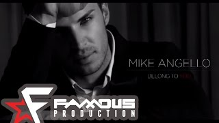 Mike Angello - Belong to you (club remix)