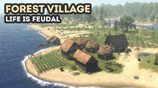forest Village - ЭТО НАША ДЕРЕВНЯ! Обзор геймплея и прохождение Life is Feudal