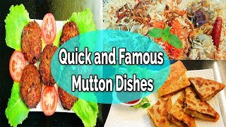 3 Quick and Famous Mutton dishes at home   By Farheen Khan