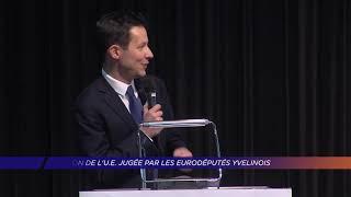 Yvelines | L'action de l'UE jugée par les eurodéputés yvelinois
