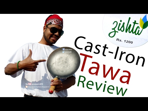 Evewin Lakra - Zishta Cast-Iron TAWA - Review