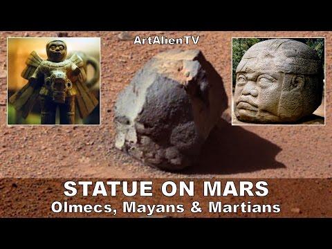 Statue On Mars: Olmecs, Mayans & Martians. Ancient Astronauts. ArtAlienTV