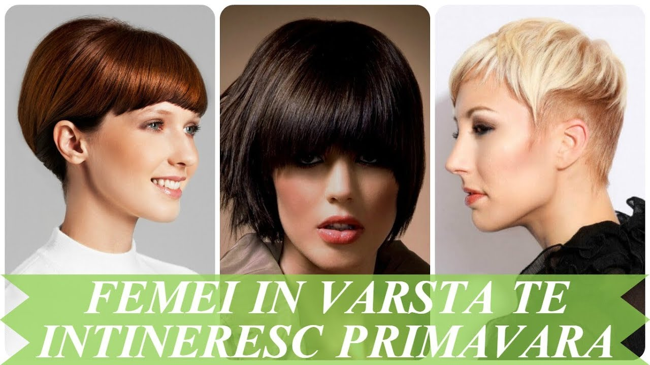 Tunsori Femei In Varsta Te Intineresc Primavara 2018