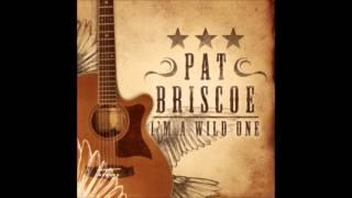 Pat Briscoe - I