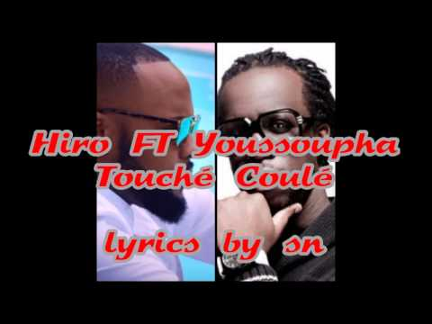 hiro ft. youssoupha -Touché coulé (lyrics)
