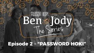 """Thumbnail of FILOSOFI KOPI THE SERIES: Ben & Jody – Ep 2 """"Password Hoki"""""""