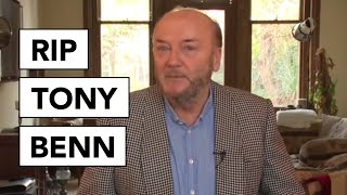 Tony Benn Eulogy by George Galloway