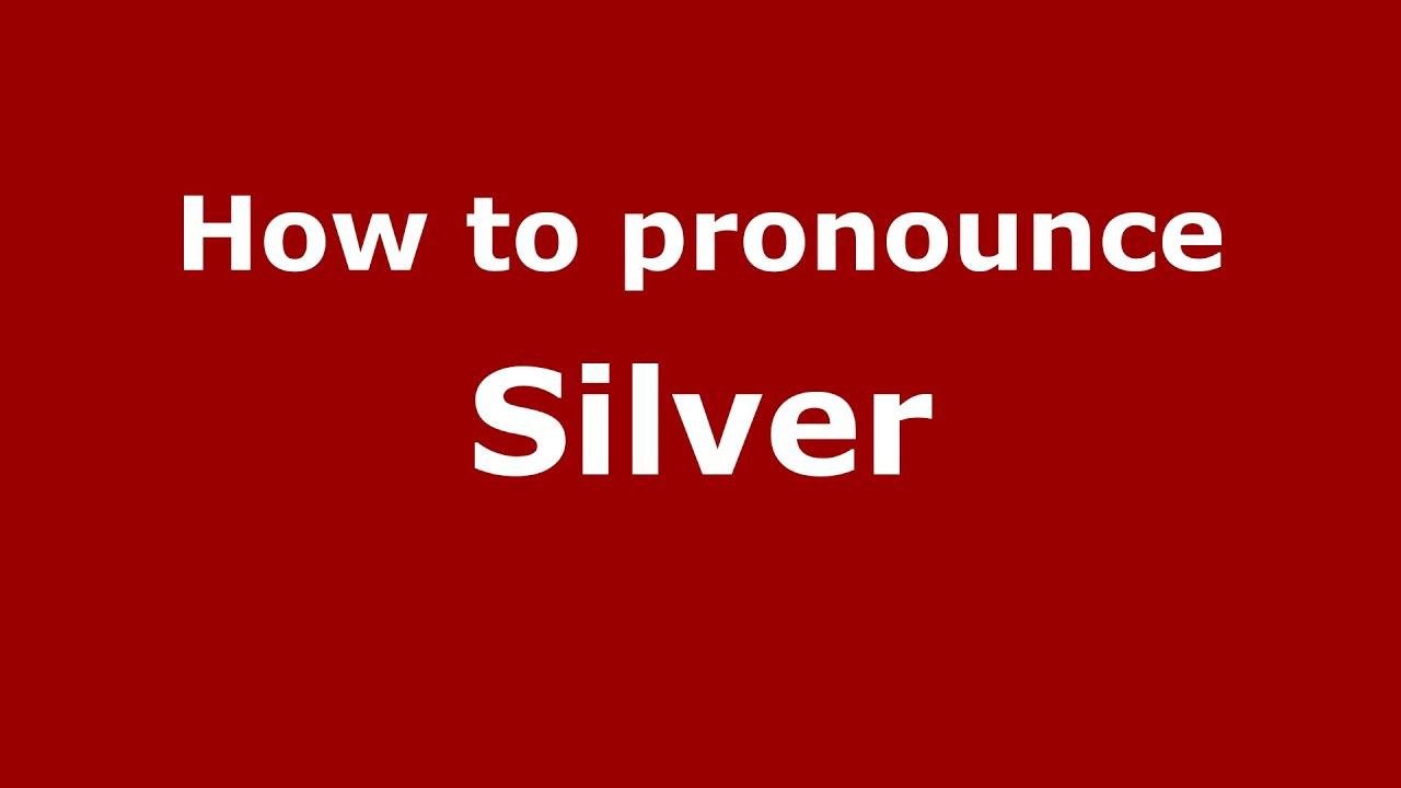 How to pronounce Silver (American English/US) - PronounceNames.com