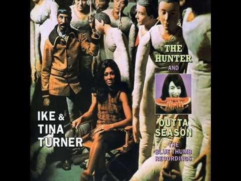 Ike & Tina Turner - The Hunter & Outta Season