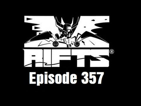 Rifts RPG Campaign Part 357