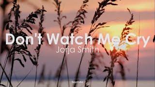 Download Mp3 Jorja Smith - Dont Watch Me Cry  Lyrics