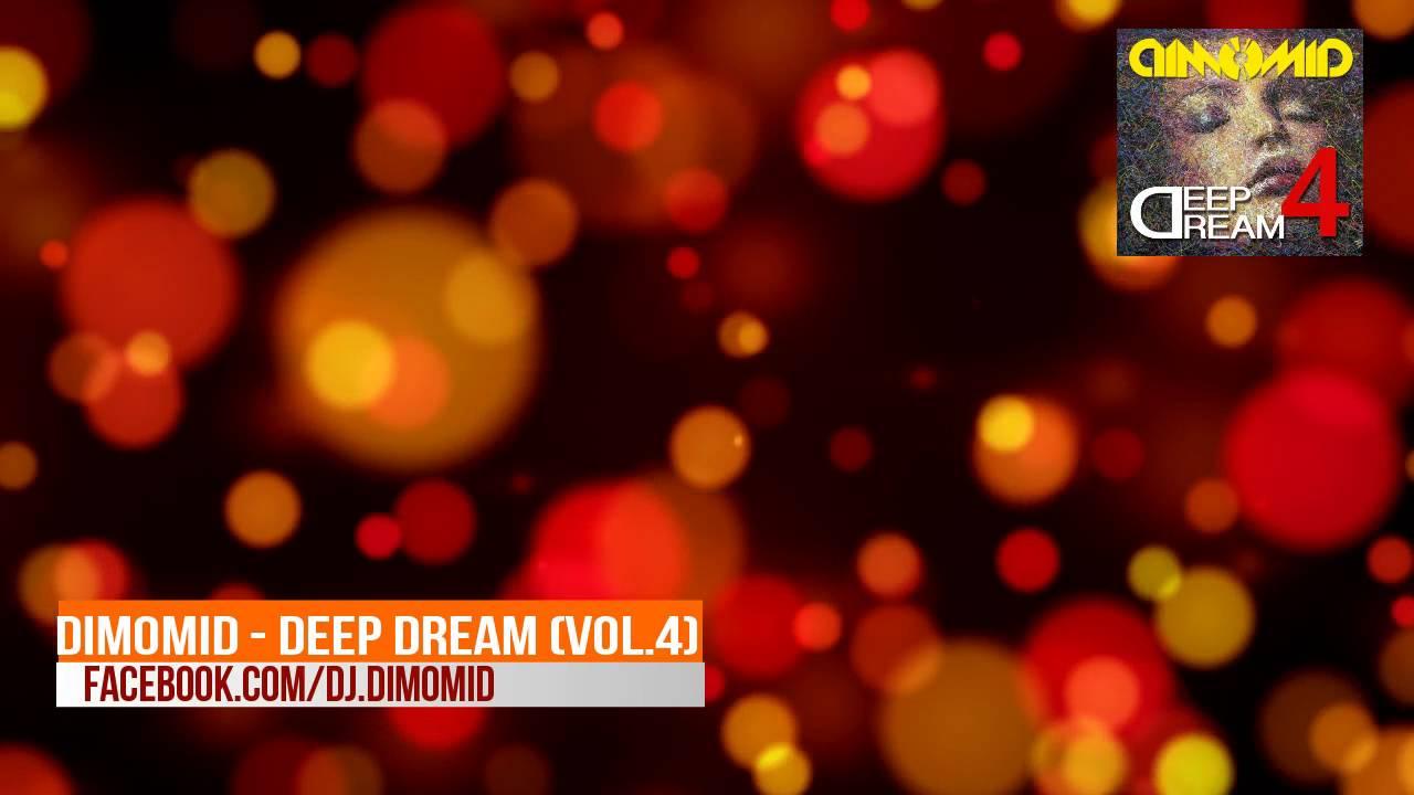 DimomiD - Deep Dream (Vol.4) [Chill Deep House 2016]