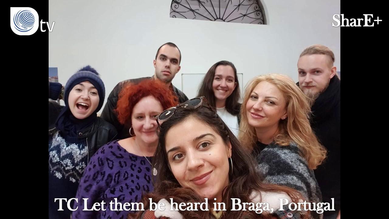 "SHARE+ | TC ''Let Them Be Heard"" in Braga, Portugal"