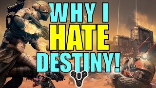 Why I HATE Destiny! | What it's like to be a Destiny Fan (Part 2/2)