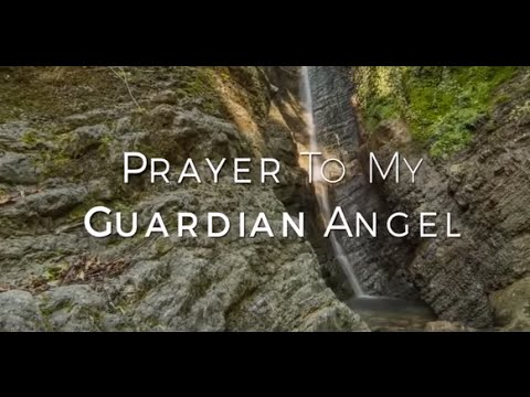 Prayer To My Guardian Angel HD