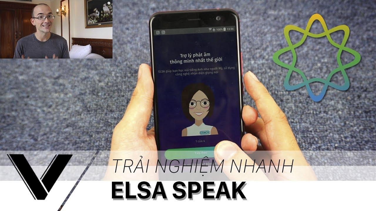 Trải nghiệm nhanh ELSA SPEAK - Dan Hauer giới thiệu có gì hay?
